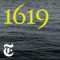 """1619"""" – Podcast From The New York Times"""